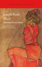 abril: historia de un amor joseph roth 9788416011421