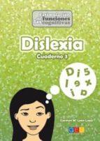 dislexia cuaderno 3 carmen mª leon lopa 9788416156221