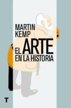 el arte en la historia (ebook)-martin kemp-9788416354221