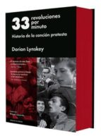 33 revoluciones por minuto dorian lynskey 9788416420421
