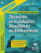 TÉCNICOS EN CUIDADOS AUXILIARES DE ENFERMERÍA DEL SESPA. TEST DEL TEMARIO ESPECIFICO