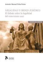 legalidad y orden jurídico-antonio manuel peña freire-9788416652921