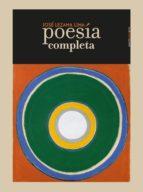 poesia completa jose lezama lima 9788416677221