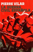 la guerra civil española-pierre vilar-9788416771721