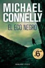 el eco negro-michael connelly-9788416859221