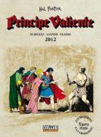 príncipe valiente 2012-hal foster-9788416961221
