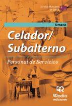 CELADOR/SUBALTERNO. PERSONAL DE SERVICIOS. SERVICIO MURCIANO DE SALUD: TEMARIO
