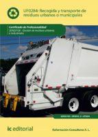 recogida y transporte de residuos urbanos o municipales. seag0108 (ebook)-9788417026721