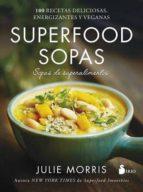 superfood sopas julie morris 9788417030421