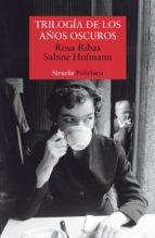 trilogía de los años oscuros (ebook) rosa ribas sabine hofmann 9788417151621