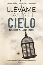 llévame hasta el cielo (ebook)-nacho a. llorente-9788417483821