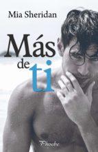 más de ti (ebook) mia sheridan 9788417683221
