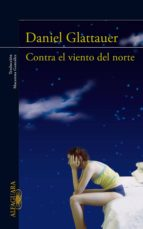 contra el viento del norte (ebook)-daniel glattauer-9788420491721