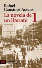 la novela de un literato 1 (1882-1913)-rafael cansinos-assens-9788420659121