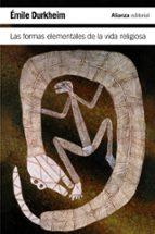 las formas elementales de la vida religiosa emile durkheim 9788420683621