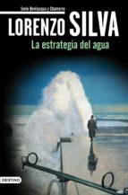 la estrategia del agua (ebook) lorenzo silva 9788423342921