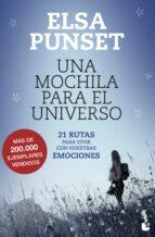 una mochila para el universo: 21 rutas para vivir con nuestras emociones-elsa punset-9788423346721