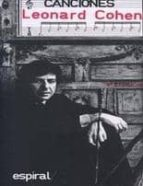 canciones (leonard cohen) (10ª ed.) leonard cohen 9788424502621