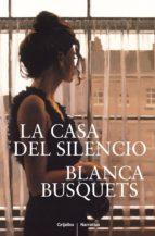 la casa del silencio (ebook)-blanca busquets-9788425350221