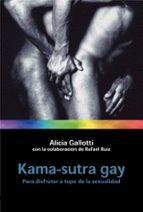 kama sutra gay: para disfrutar a tope de la sexualidad alicia gallotti 9788427029521