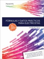 formulas y datos practicos para electricistas (9ª ed.) jose roldan viloria 9788428339421