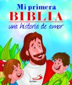 mi primera biblia, una historia de amor-omar asdrubal leon-9788428541121