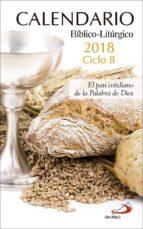 calendario bíblico litúrgico 2018   ciclo b 9788428553421