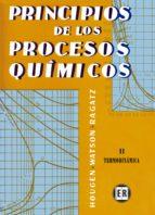 principios de los procesos quimicos (t.2): termodinamica o. a. et al. hougen 9788429140521