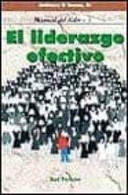 el liderazgo efectivo (manual del lider 3)-9788429312621
