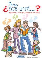 dime ¿por que?: preguntas y respuestas-9788430542321