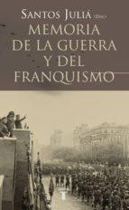 memoria de la guerra y del franquismo santos julia 9788430606221