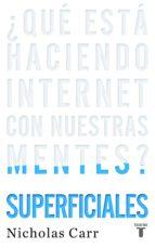 superficiales (ebook) nicholas g. carr 9788430616121