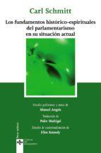 los fundamentos historico espirituales del parlamentarismo en su situacion actual carl schmitt 9788430948321
