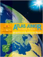 atlas junior geografico de españa y del mundo-9788431673321