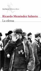 la ofensa-ricardo menendez salmon-9788432212321
