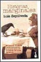 historias marginales-luis sepulveda-9788432216121