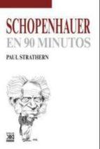 schopenhauer en 90 minutos paul strathern 9788432317521
