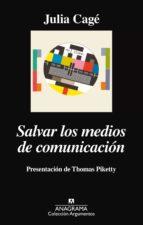 SALVAR LOS MEDIOS DE COMUNICACIÓN
