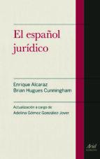 el español juridico (3ª ed) brian hugues cunningham 9788434418721