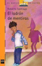 el ladron de mentiras-roberto santiago-9788434850521