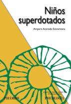 niños superdotados amparo acereda extremiana 9788436824421