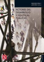 actores del desarrollo y politicas publicas gregorio vidal jose deniz 9788437506821