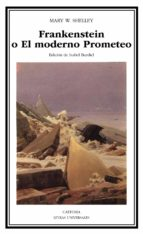 frankenstein o el moderno prometeo mary w. shelley 9788437614021