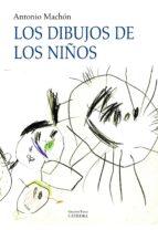 los dibujos de los niños-antonio machon-9788437625621
