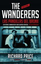 the wanderers: las pandillas del bronx-richard price-9788439727521