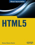 html5 (manual imprescindible) alonso alvarez garcia 9788441531321