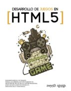 desarrollo de juegos en html5 9788441532021