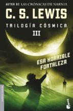 esa horrible fortaleza (trilogia cosmica iii)-c.s. lewis-9788445076521