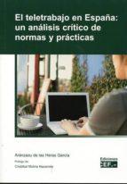 el teletrabajo en españa: un analisis critico de normas y practicas aranzazu de las heras garcia 9788445432921