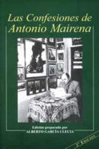 las confesiones de antonio mairena (2ª ed.) alberto garcia ulecia 9788447211821